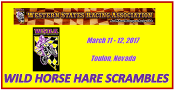 Wild Horse Hare Scrambles March 11th-12th